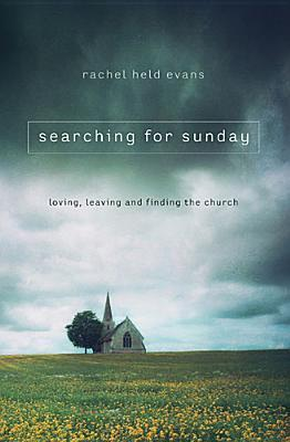 Searching for Sunday, Rachel Held Evans