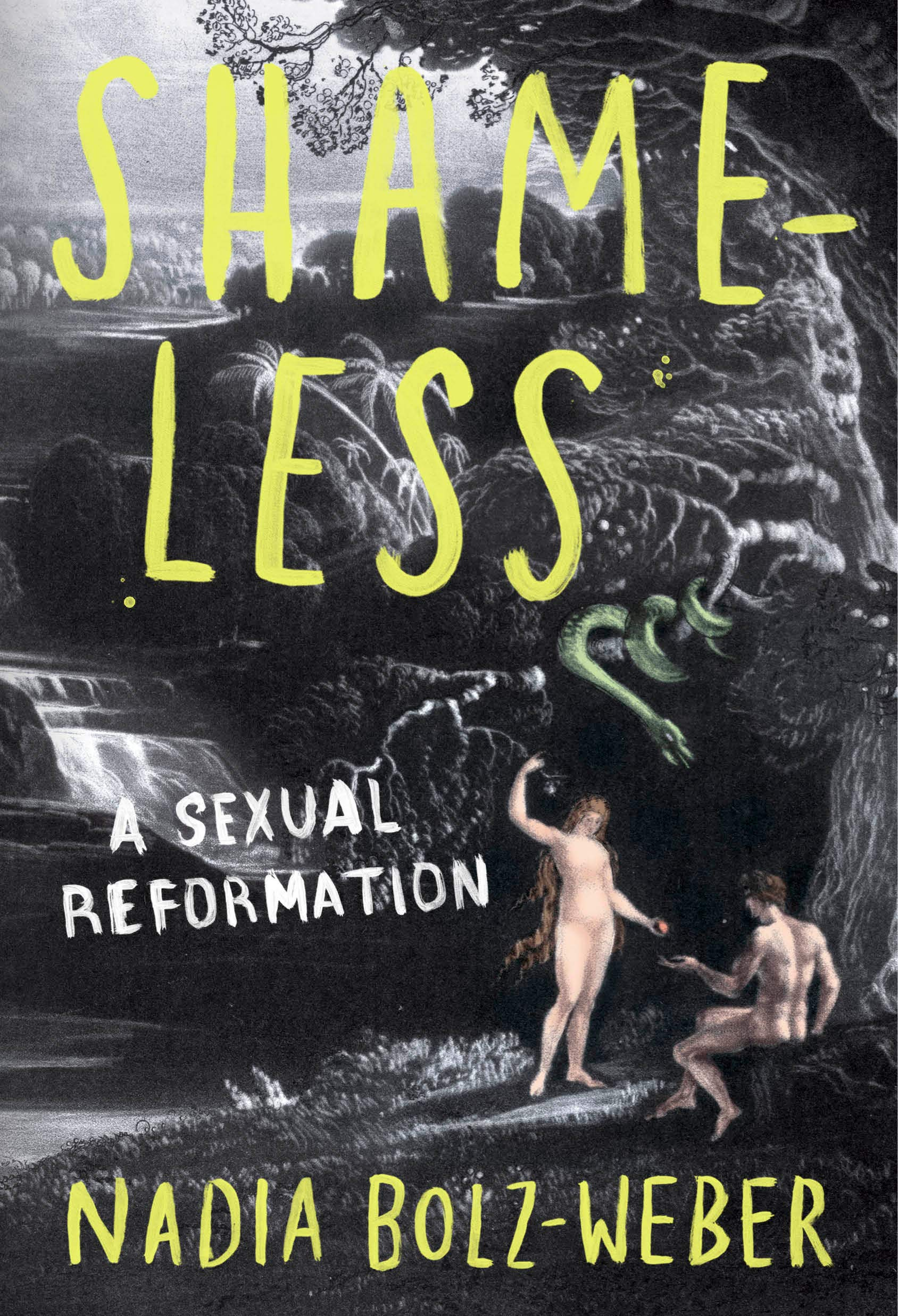 Shameless: A Sexual Reformation, Nadia Bolz-Weber